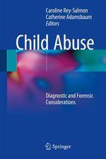Child Abuse  - Caroline Rey-Salmon