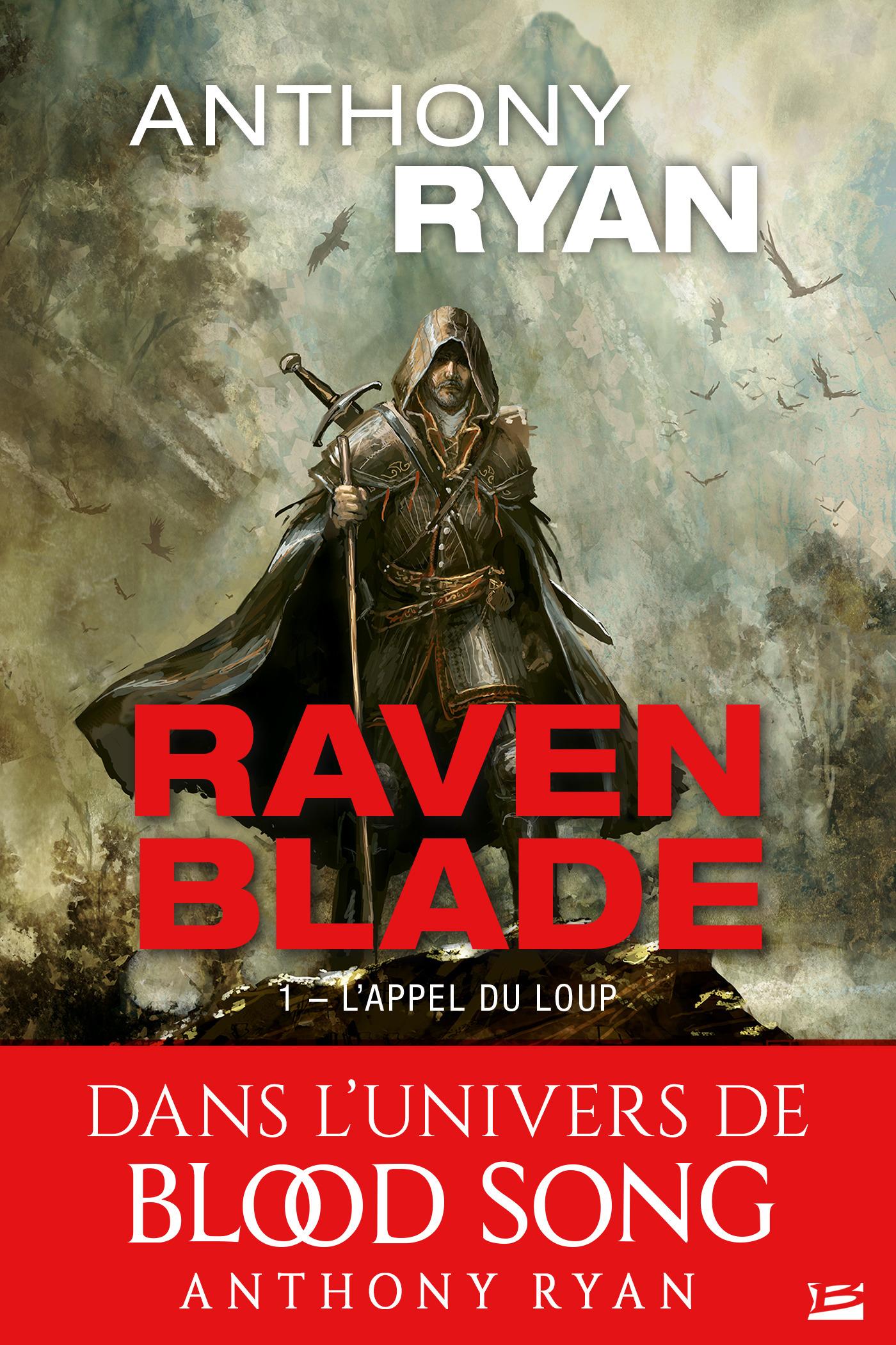 Raven blade t.1 ; l'appel du loup