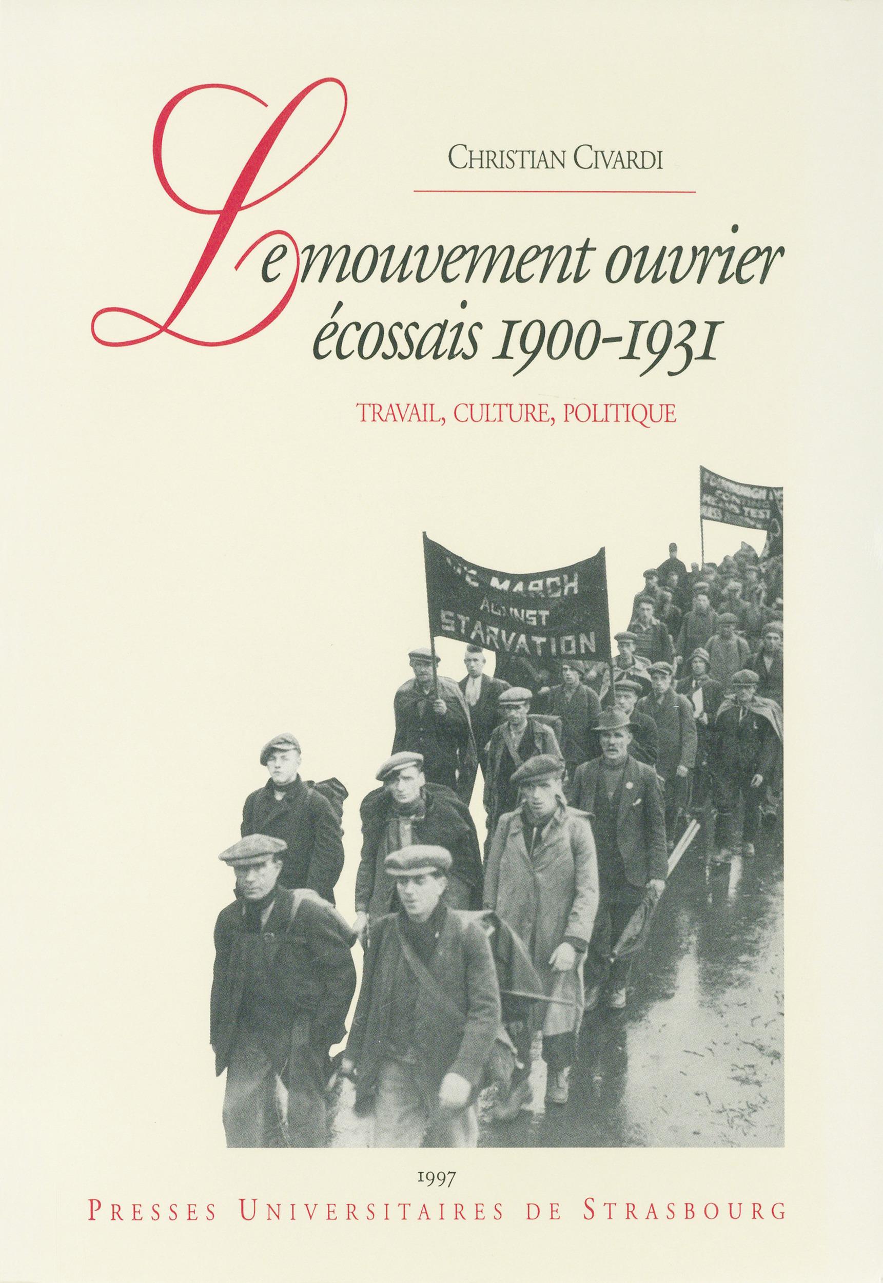 Le mouvement ouvrier écossais, 1900-1931  - Christian Civardi