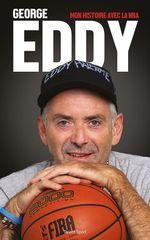 Vente Livre Numérique : Mon histoire avec la NBA  - GEORGE EDDY