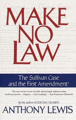 Make No Law  - Anthony Lewis