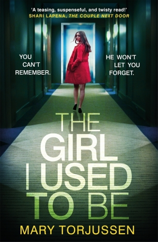 Vente EBooks : The Girl I Used To Be  - Mary Torjussen