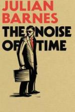 Vente Livre Numérique : The Noise of Time  - Julian Barnes