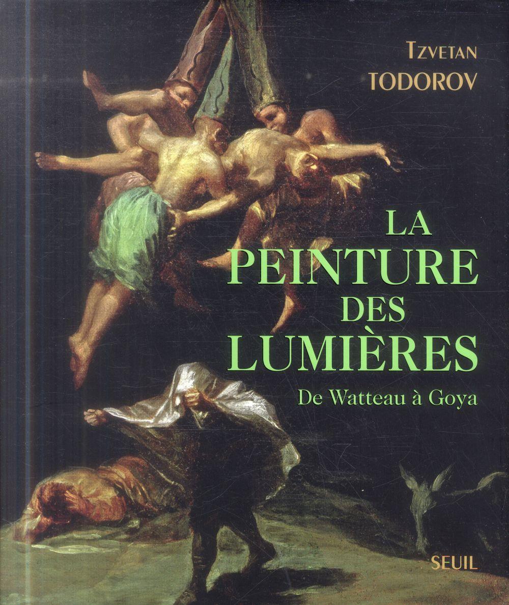 La peinture des lumières ; de Watteau à Goya