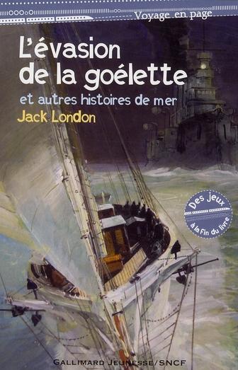 L'évasion de la goélette ; et autres histoires de la mer