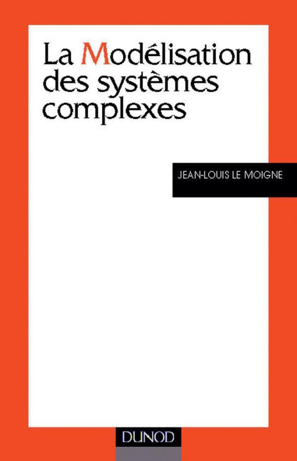 La Modelisation Des Systemes Complexes