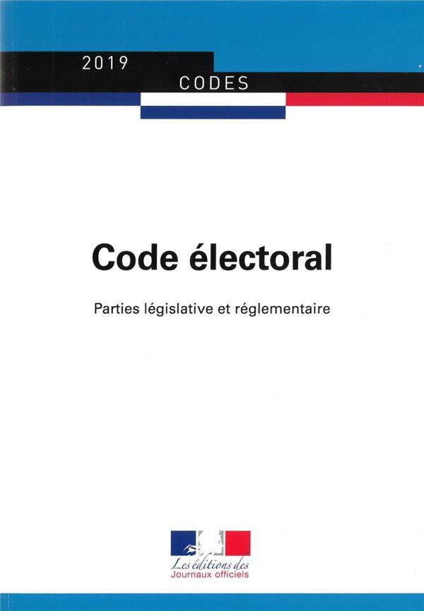 Code electoral ; parties législative et réglementaire