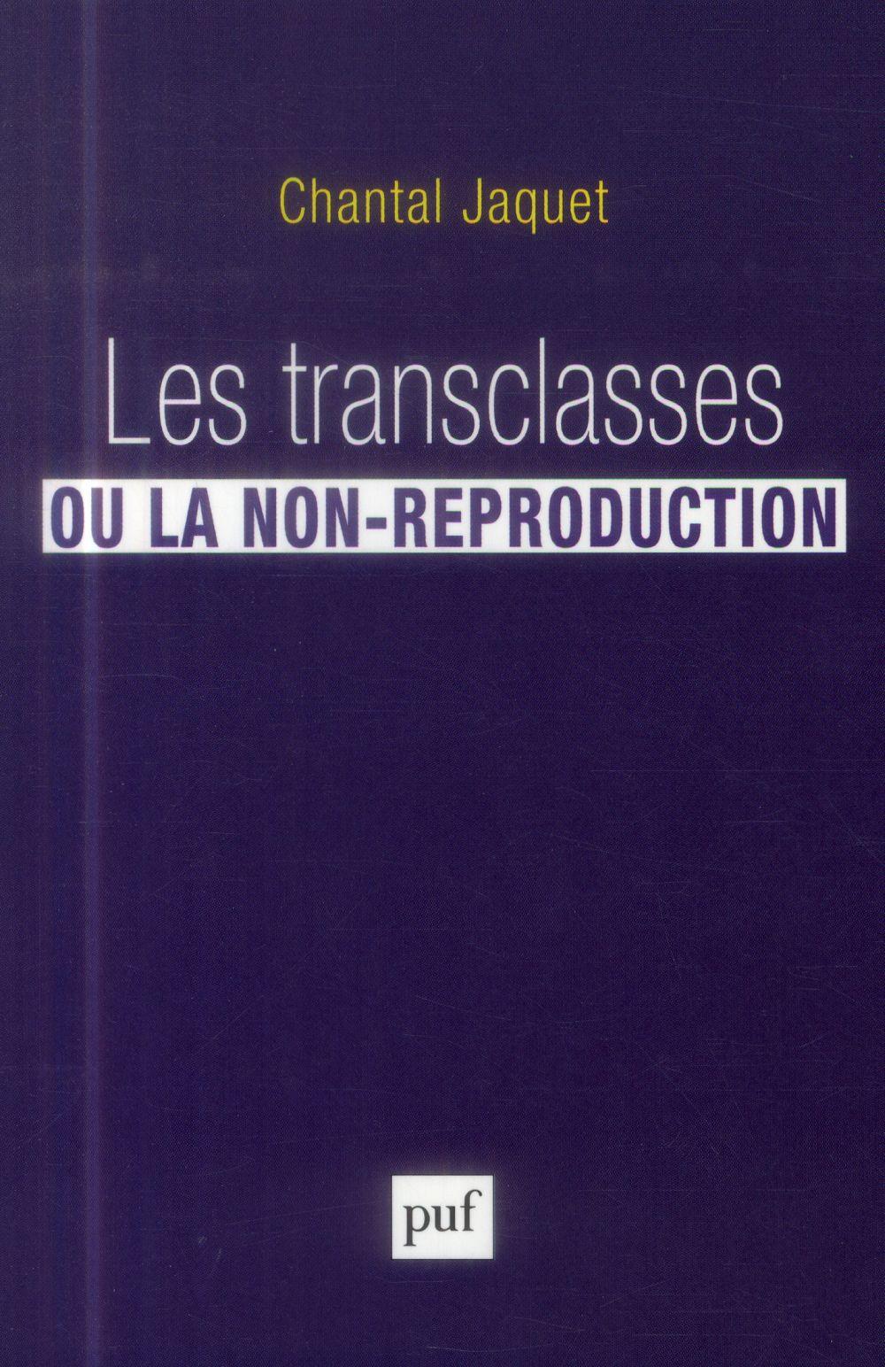 Les transclasses ou la non-réproduction