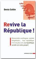Vente Livre Numérique : Revive la République !  - Denis Collin