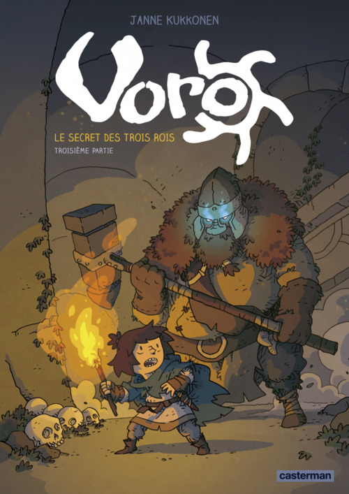 Voro (Tome 3)  - Le secret des trois rois - troisième partie