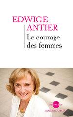 Vente Livre Numérique : Le Courage des femmes  - Edwige Antier