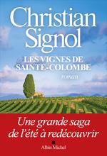 Vente Livre Numérique : Les Vignes de Sainte-Colombe - Compilation  - Christian Signol
