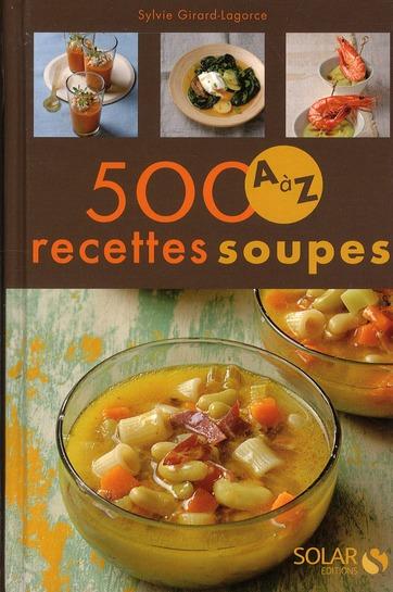 500 Recettes Soupes