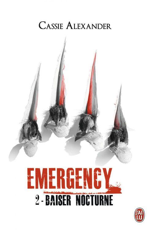 Emergency t.2 ; baiser nocturne