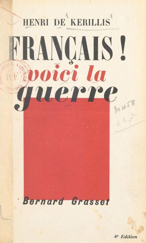 Français, voici la guerre !