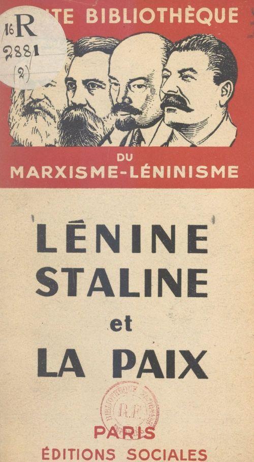 Lénine, Staline et la paix