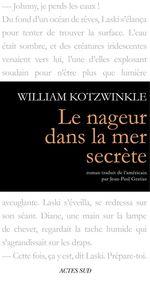 Vente Livre Numérique : Le nageur dans la mer secrète  - William Kotzwinkle