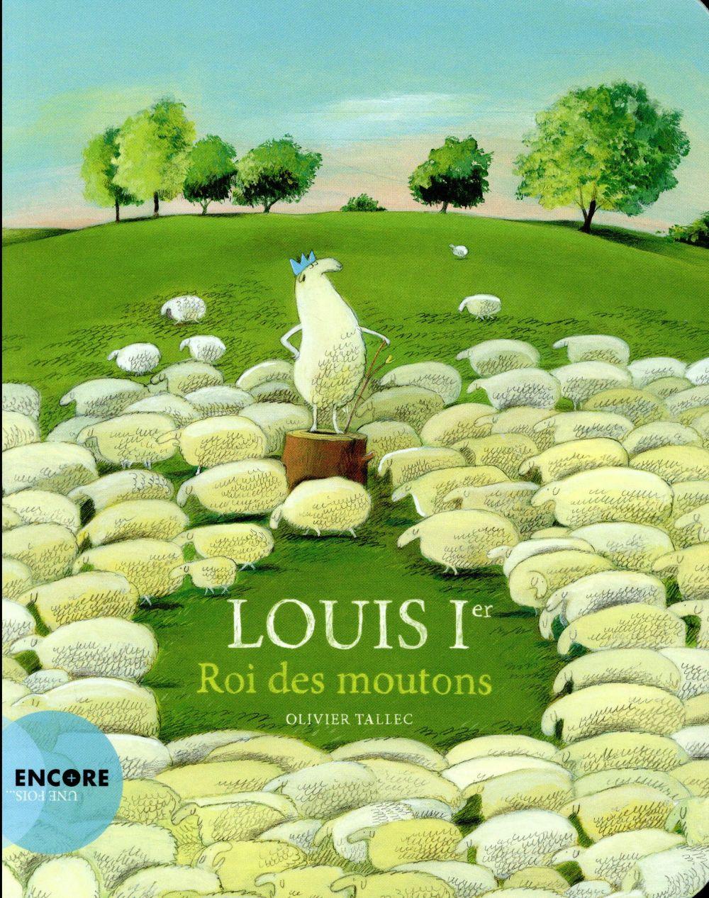 Louis Ier, roi des moutons