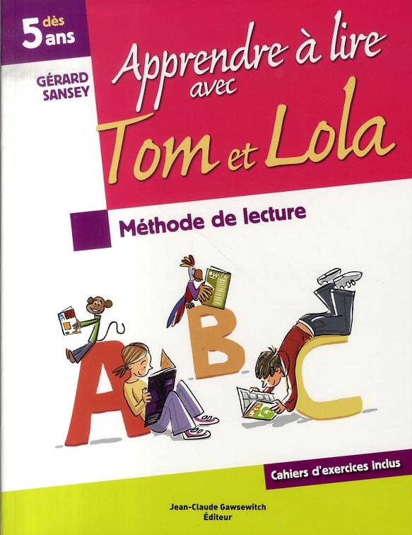 Apprendre à lire avec tom et lola