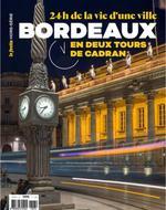 Couverture de Bordeaux ; 24h de la vie d'une ville