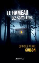 Le Hameau des sortilèges  - Georges Pierre Guigon