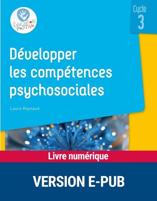 Les compétences psychosociales ; cycle 3
