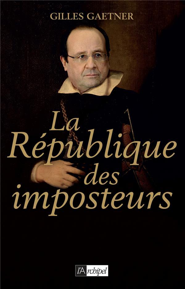 La République des imposteurs