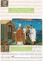 Vente Livre Numérique : Conciliation, réconciliation aux temps médiévaux et modernes  - Franck Collard - Monique COTTRET