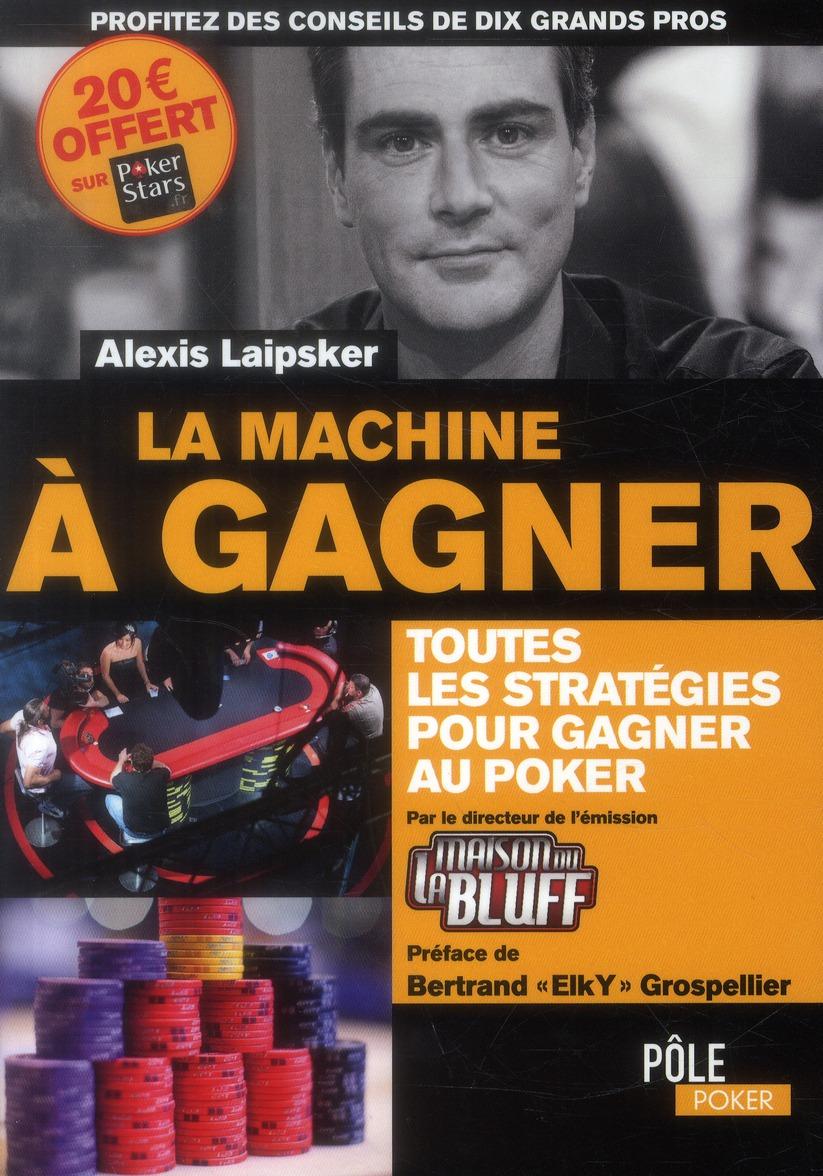 La machine à gagner (2e édition)