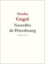 Vente Livre Numérique : Nouvelles de Pétersbourg  - NICOLAS GOGOL - Nikolaï vassilievitch Gogol