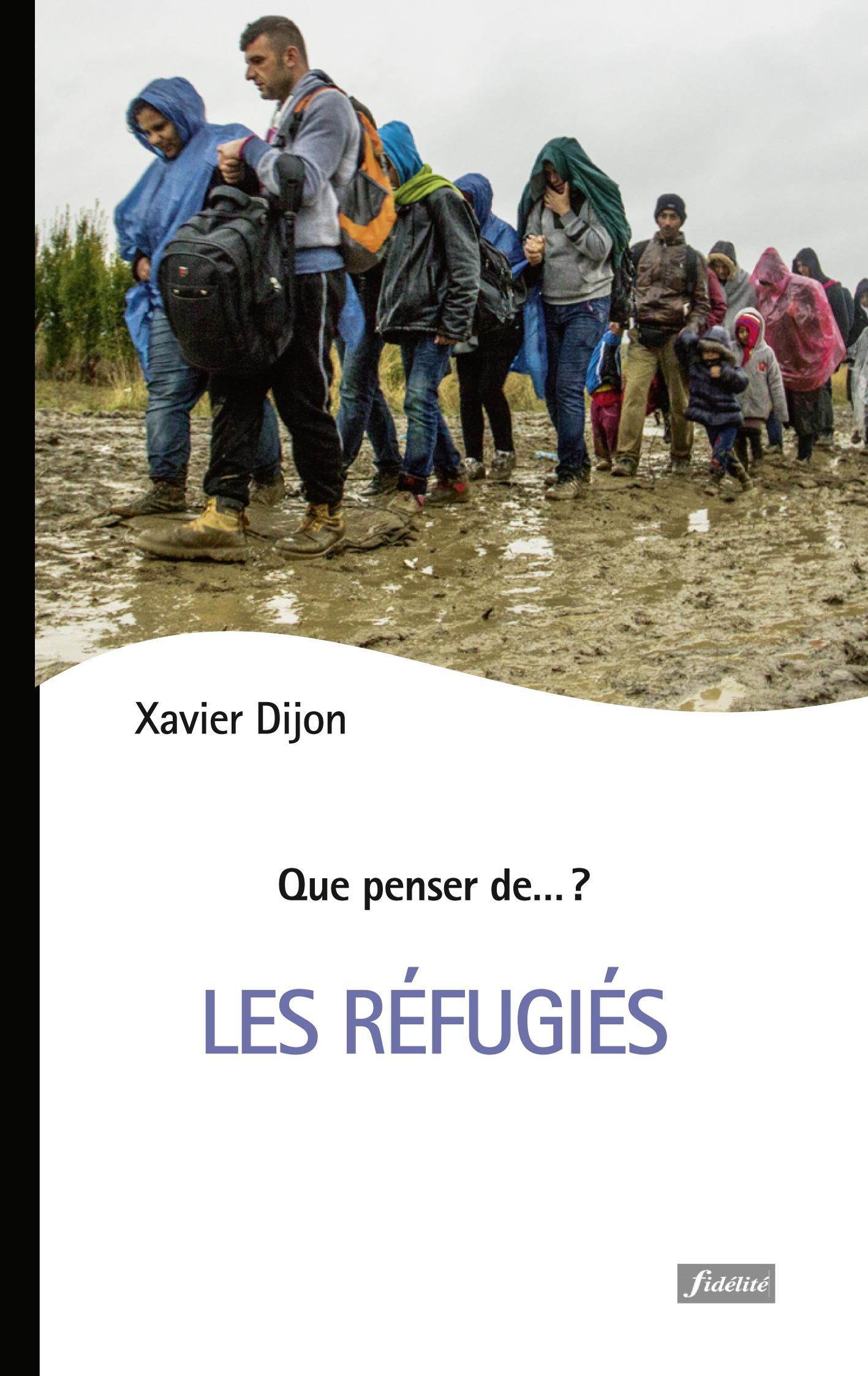 QUE PENSER DE... ? ; les refugiés