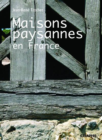 maisons paysannes en France