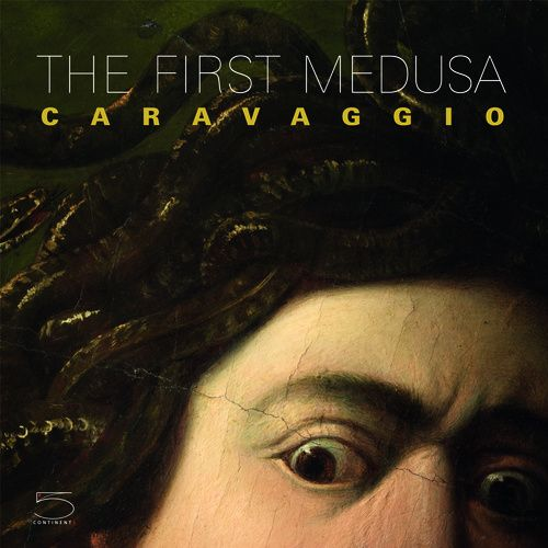 The first medusa ; Caravaggio