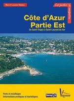 Côte d´Azur - Partie Est, de Saint-Tropez à Saint-Laurent du Var  - Lucinda Heikell - Rod Heikell