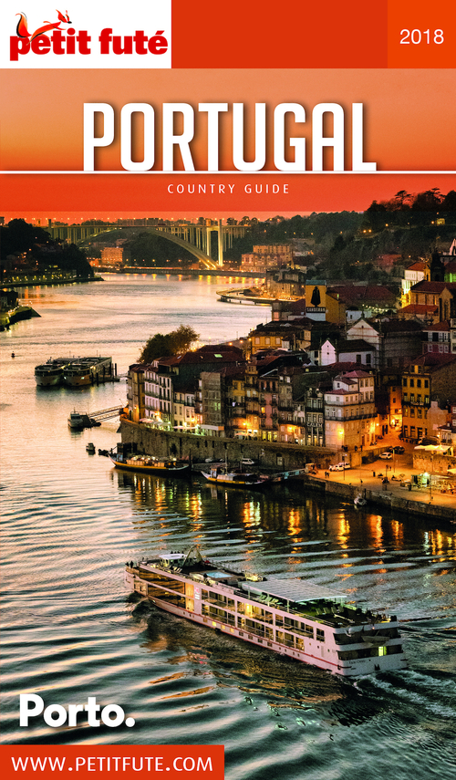 GUIDE PETIT FUTE ; COUNTRY GUIDE ; Portugal (édition 2018)