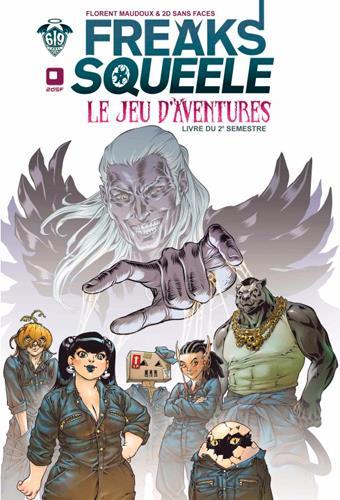Freaks' Squeele ; le jeu d'aventures ; livre du deuxième semestre