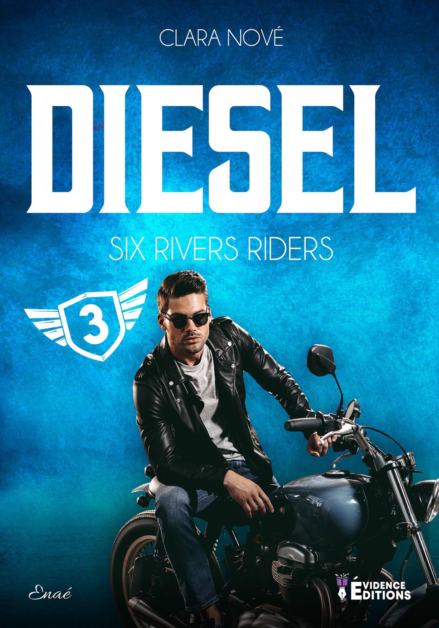 Six rivers riders tome 3 - diesel