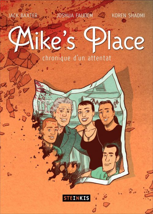 Mike's place ; chronique d'un attentat