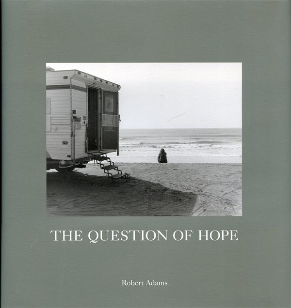 Robert Adams The Question Of Hope /Anglais