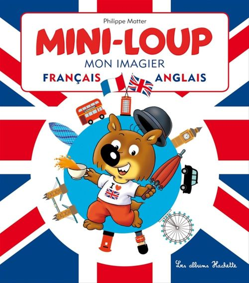 Mini-Loup ; mon imagier français/anglais