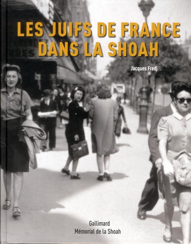 Histoire des juifs de France dans la Shoah