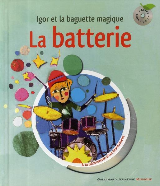 La Batterie Liv-Cd (Igor Et La Baguette Magique)