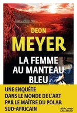 Vente Livre Numérique : La femme au manteau bleu  - Deon Meyer