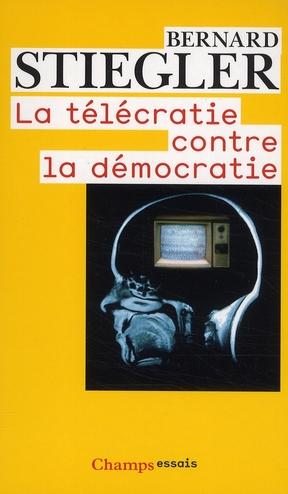 LE TELECRATIE CONTRE LA DEMOCRATIE - LETTRE OUVERTE AUX REPRESENTANTS POLITIQUES