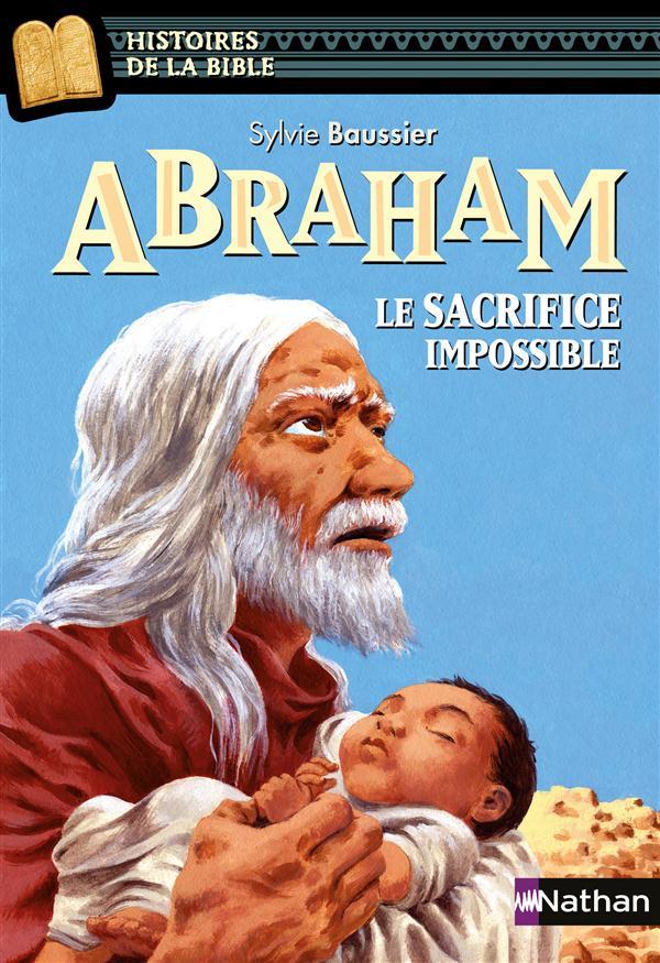 Abraham, le sacrifice impossible