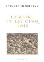 Vente Livre Numérique : L'Empire et les cinq rois  - Bernard-Henri Lévy