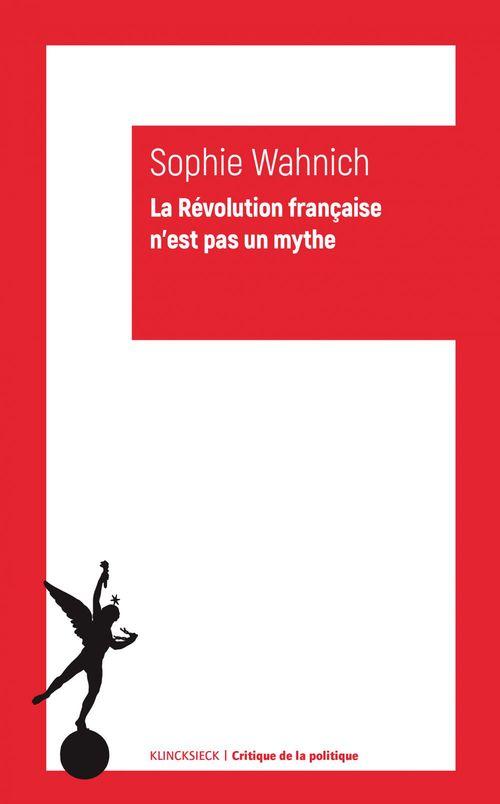 La Révolution francaise n'est pas un mythe