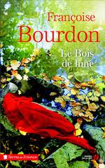 Vente EBooks : Le bois de lune  - Françoise Bourdon