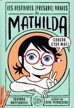 Les histoires (presque vraies) de Mathilda