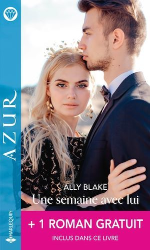 Vente EBooks : Une semaine avec lui - Une tentation défendue  - Ally Blake  - Carole Mortimer